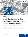 ABAP Development for Sales and Distribution in SAP: Exits, Badis, and Enhancements. by Michael Koch