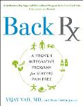 Back RX A 15 Minute A Day Yoga & Pilates Based Program to End Low Back Pain