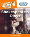 Complete Idiots Guide To Shakespeares Plays
