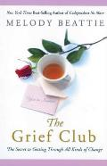 Grief Club The Secret to Getting Through All Kinds of Change