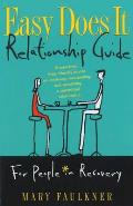 Easy Does It Relationship Guide For People in Recovery
