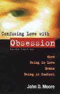 Confusing Love with Obsession When Being in Love Means Being in Control