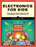 Electronics for Kids Play with Simple Circuits & Experiment with Electricity