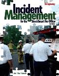 Incident Management For The Street Smart Fire Officer 2nd Edition