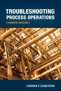 Troubleshooting Process Operations 4th Edition