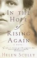 In The Hope Of Rising Again
