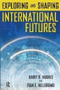 Exploring & Shaping International Futures