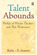 Talent Abounds Profiles of Master Teachers & Peak Performers