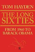 Long Sixties From 1960 To Barack Obama