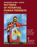 Improving Global Health, Volume 3: Forecasting the Next 50 Years
