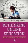 Rethinking Online Education Media Ideologies & Identities