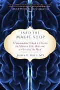 Into the Magic Shop: A...