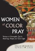 Women of Color Pray Voices of Strength Faith Healing Hope & Courage