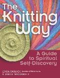 Knitting Way A Guide To Spiritual Self Discove