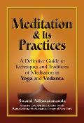 Meditation & Its Practices A Definitive Guide to Technniques & Traditions of Meditation in Yoga & Vedanta