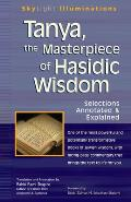 Tanya Masterpiece of Hasidic Wisdom