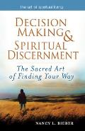 Decision making & Spiritual Discernment