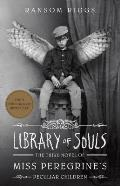 Library of Souls (Miss Peregrines...
