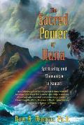 Sacred Power of Huna Spirituality & Shamanism in Hawaii