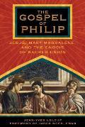 Gospel of Philip Jesus Mary Magdalene & the Gnosis of Sacred Union