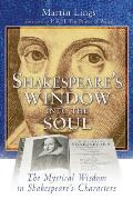 Shakespeares Window Into the Soul The Mystical Wisdom in Shakespeares Characters