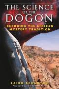 Science of the Dogon Decoding the African Mystery Tradition