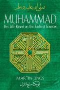 Muhammad His Life Based on the Earliest Sources