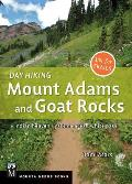 Day Hiking Mount Adams & Goat Rocks Indian Heaven Yakima Area White Pass