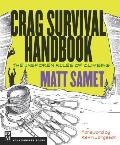 The Crag Survival Handbook: The Unspoken Rules of Climbing