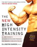 New High Intensity Training The Best Muscle Building System Youve Never Tried