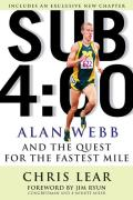 Sub 4 00 Alan Webb & the Quest for the Fastest Mile