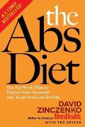 Abs Diet The Six Week Plan to Flatten Your Stomach & Keep You Lean for Life