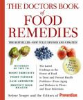 Doctors Book of Food Remedies The Latest Findings on the Power of Food to Treat & Prevent Health Problems From Aging & Diabetes to Ulcers an