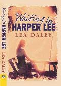 Waiting for Harper Lee