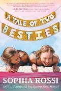 Tale of Two Besties A Hello Giggles Novel