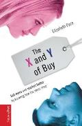 X & y of Buy Sell More & Market Better by Knowing How the Sexes Shop