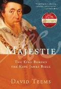 Majestie The King Behind the King James Bible