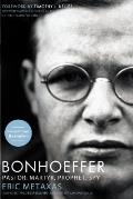 Bonhoeffer Pastor Martyr Prophet...