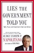 Lies the Government Told You Myth Power & Deception in American History