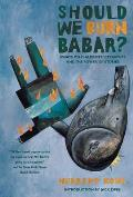 Should We Burn Babar Essays on Childrens Literature & the Power of Stories