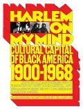 Harlem on My Mind: Cultural Capital of Black America, 1900-1968