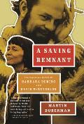 Saving Remnant The Radical Lives of Barbara Deming & David McReynolds