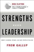 Strengths Based Leadership Great Leaders Teams & Why People Follow with Access Code
