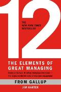 12 The Elements of Great Managing
