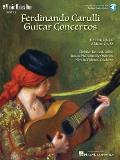 Ferdinando Carulli: Two Guitar Concerti for Guitar and Orchestra, E Minor, Opus 140, A Major, Opus 8A [With 2 CDs]