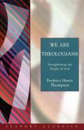 We Are Theologians: Strengthening...