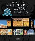 Rose Book of Bible Charts Maps & Time Lines Full Color Bible Charts Illustrations of the Tabernacle Temple & High Priest Then & Now Bible