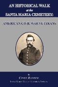 An Historical Walk at the Santa Maria Cemetery: American Civil War Veterans