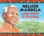 Nelson Mandela: Long Walk to Freedom: Long Walk to Freedom