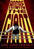Andre the Giant Life & Legend